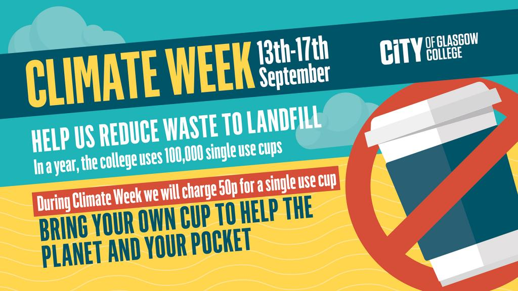Banner text about Climate Week. Use your own cup to help the planet