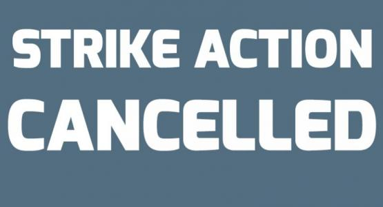 Planned Strikes Called Off